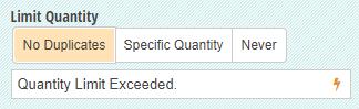 Set no duplicates or specific quantity limit