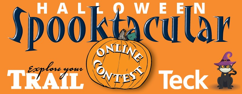 Spooktacular Online Contests, sponsored by the City of Trail and Teck