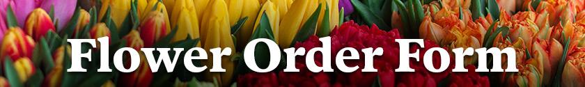 Flower Order Form