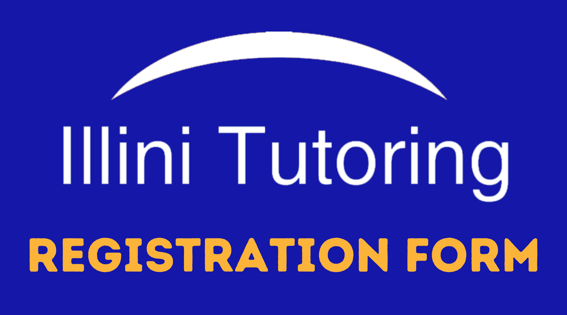 Illini Tutoring Registration Form